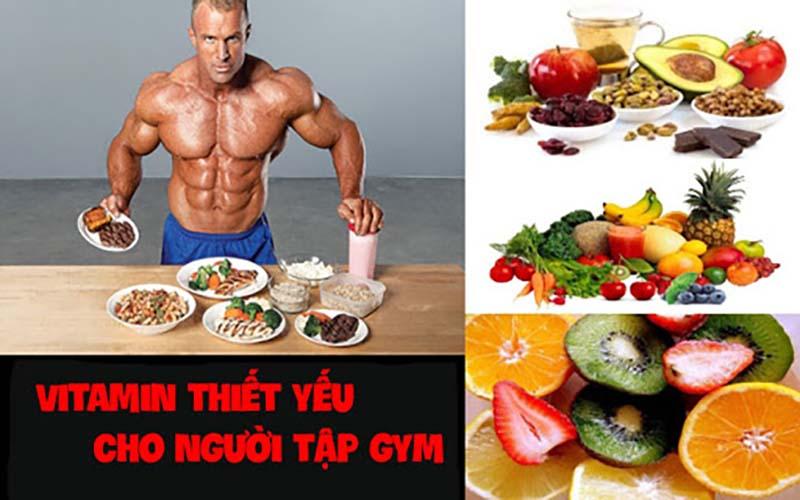 Tầm quan trọng của việc bổ sung Vitamin cho người tập Gym