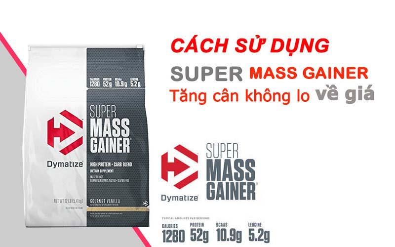Cách pha Super Mass Gainer uống tốt nhất
